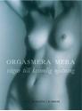 Bild på Orgasmera mera - vägar till kvinnlig njutning