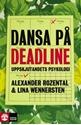 Bild på Dansa på deadline : uppskjutandets psykologi