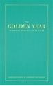 Bild på The Golden Year : ta makten över ditt liv på ett år