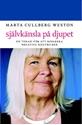 Bild på Självkänsla på djupet : en terapi för att reparera negativa självbilder