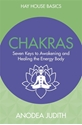 Bild på Chakras - seven keys to awakening and healing the energy body