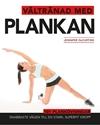 Bild på Vältränad med plankan : Snabbaste vägen till en stark, superfit kropp