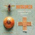 Bild på Huskurer : från natur och skafferi
