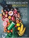Bild på Green Kitchen Smoothies : Hälsosamma och färgglada smoothies att njuta av varje dag