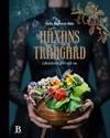 Bild på Häxans trädgård : läkeväxter förr och nu