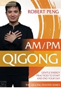Bild på AM/PM Qigong : Gentle Energy Practices to Start and End Your Day