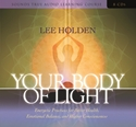 Bild på Your Body of Light: Energetic Practices for Better Health, Emotional Balance, and Higher Consciousness