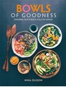Bild på Bowls of Goodness : smakrika, vegetariska, fulla av näring