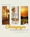 Bild på Champagne & gummistövlar : konsten att leva som man lär