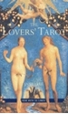 Bild på Lover's Tarot: For Affairs Of The Heart (10Th Anniversary Ed