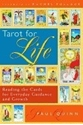 Bild på Tarot For Life: Reading The Cards For Everyday Guidance & Growth
