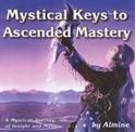Bild på Mystical Keys To Ascended Mastery (Cd)