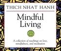 Bild på Mindful Living: A Collection of Teachings on Love, Mindfulness, and Meditation