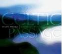 Bild på Celtic Passage: A Musical Journey to the Depths of the Celtic Spirit