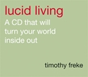Bild på Lucid living - a book you can read in an hour that will turn your world ins