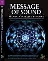 Bild på Message of Sound : Mandala´s created by sound