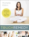 Bild på Touch remedy - hands-on solutions to de-stress your life