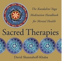 Bild på Sacred Therapies: The Kundalini Yoga Meditation Handbook For Mental Health (H)