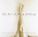 Bild på The Art of Doing Nothing