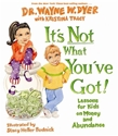 Bild på Its not what youve got! - lessons for kids on money and abundance