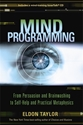 Bild på Mind programming - from persuasion and brainwashing to self-help and practi