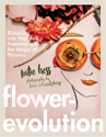 Bild på Flowerevolution - blooming into your full potential with the magic of flowe