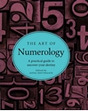 Bild på The Art of Numerology: A Practical Guide to Uncover Your Destiny
