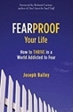 Bild på Fearproof your life - how to thrive in a world addicted to fear