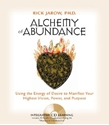 Bild på Alchemy of Abundance: Using the Energy of Desire to Manifest Your Highest Vision, Power, and Purpose [With CD]