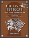 Bild på Key to tarot - from suits to symbolism: advice and exercise to unlock your