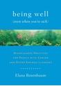 Bild på Being well (even when youre sick)