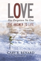 Bild på Love has forgotten no one - the answer to life