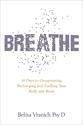 Bild på Breathe - the simple, revolutionary 14-day programme to improve your mental