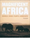 Bild på Magnificent Africa: Animals, Birds, Plants, Landscapes (130