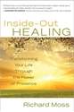 Bild på Inside-out healing - transforming your life through the power of presence