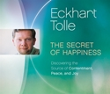 Bild på Secret of happiness - discovering the source of contentment, peace, and joy