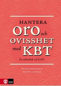 Bild på Hantera oro och ovisshet med KBT : en arbetsbok vid GAD
