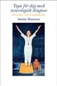 Bild på Yoga för dig med neurologisk diagnos : livslust och framtidstro