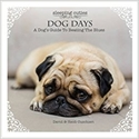 Bild på Dog Days : A Dog's Guide to Beating the Blues