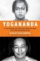 Bild på Life of yogananda - the story of the yogi who became the first modern guru