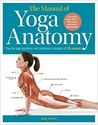 Bild på Manual of yoga anatomy - step-by-step guidance and anatomical analysis of 3