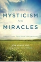 Bild på Course in mysticism and miracles - begin your spiritual adventure