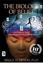 Bild på Biology of belief - unleashing the power of consciousness, matter & miracle