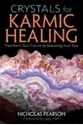 Bild på Crystals for karmic healing - transform your future by releasing your past