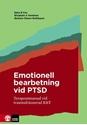 Bild på Emotionell bearbetning vid PTSD : terapeutmanual vid traumafokuserad KBT