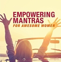 Bild på Empowering Mantras for Awesome Women