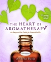 Bild på Heart of aromatherapy - an easy-to-use guide for essential oils