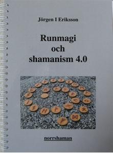 Bild på Runmagi och shamanism 4.0