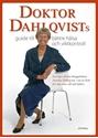 Bild på Doktor Dahlqvists guide till bättre hälsa och viktkontroll