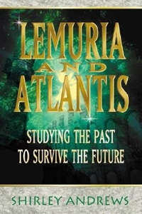 Bild på Lemuria & Atlantis: Studying the Past to Survive the Future